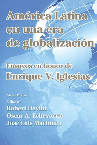 América Latina en una nueva era de: Iglesias, Enrique V;