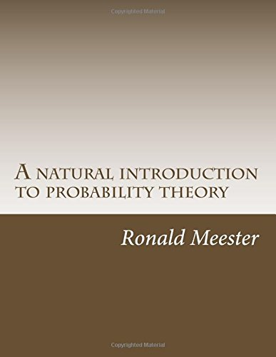 9781502955555: A natural introduction to probability theory