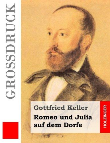 9781502956422: Romeo und Julia auf dem Dorfe (Großdruck)
