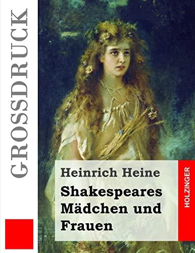 9781502956729: Shakespeares Mädchen und Frauen (Großdruck) (Grossdruck)