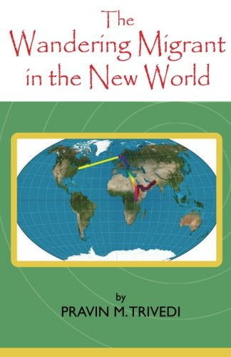 9781502960610: The Wandering Migrant in the new World (The Wandering Miigrant) (Volume 3)