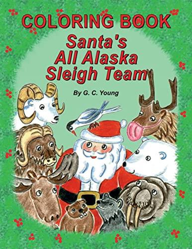 9781502961891: Coloring Book, Santa's All Alaska Sleigh Team