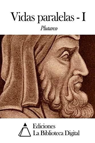 9781502962577: Vidas paralelas - I (Spanish Edition)