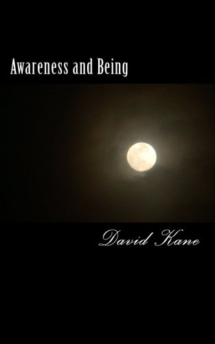 Awareness and Being: David Kane