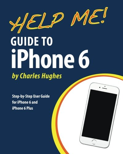 Help Me! Guide to Iphone 6 9781502979087 Need help with the iPhone 6 or iPhone 6 Plus? The iPhone 6 and 6 Plus introduced several new features not seen in the iPhone 5S, such as