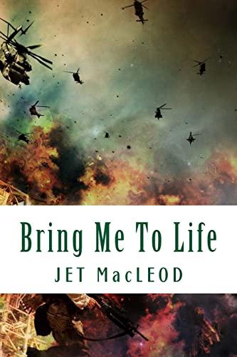 Bring Me To Life: MacLeod, Jet