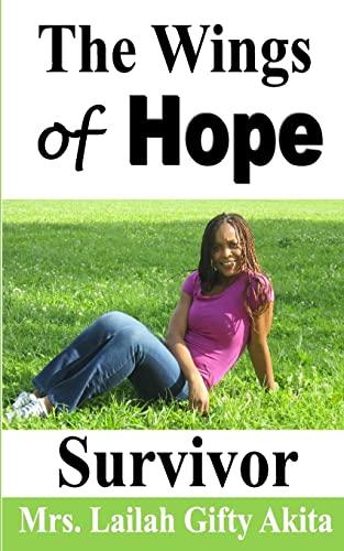 9781502985750: The Wings of Hope: Survivor (The Survivor) (Volume 1)