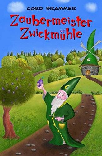 9781502987396: Zaubermeister Zwickmühle: Volume 1