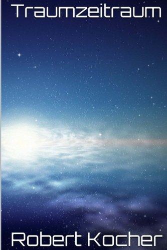 9781502988607: Traumzeitraum: science fiction