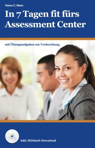 9781502988669: In 7 Tagen fit fürs Assessment Center (German Edition)