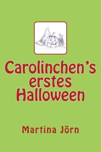 9781502989581: Carolinchen's erstes Halloween (German Edition)