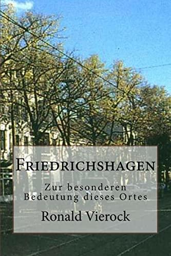9781502990211: Friedrichshagen: Zur besonderen Bedeutung dieses Ortes
