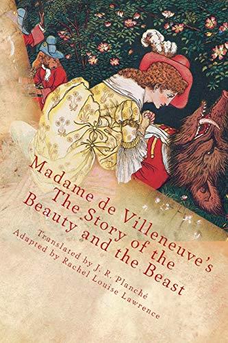 Madame de Villeneuve's the Story of the: Gabrielle-Suzanne Barbot de