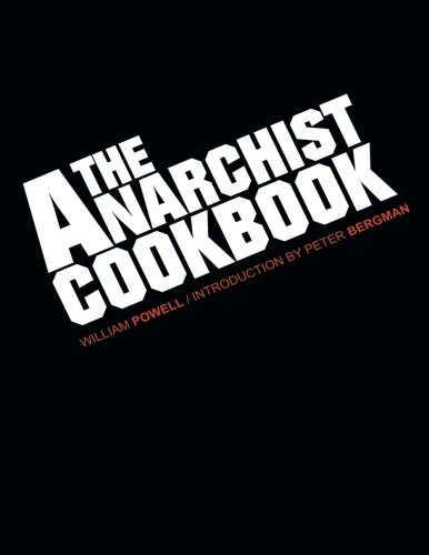 9781502994387: The Anarchist Cookbook