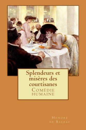 9781502994592: Splendeurs et misères des courtisanes: 8 (Comédie humaine)
