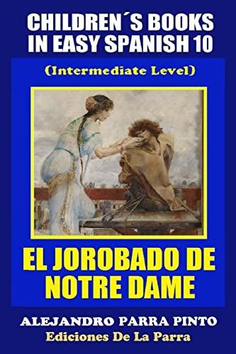 Children s Books In Easy Spanish 10: Parra Pinto, Alejandro