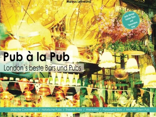 9781502995667: Pub a la Pub: London`s beste Bars und Pubs (German Edition)