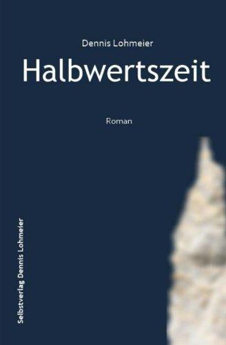 9781502997548: Halbwertszeit (German Edition)
