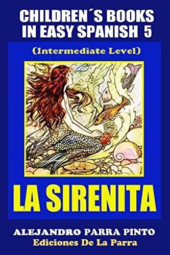 Children s Books In Easy Spanish 5: Parra Pinto, Alejandro