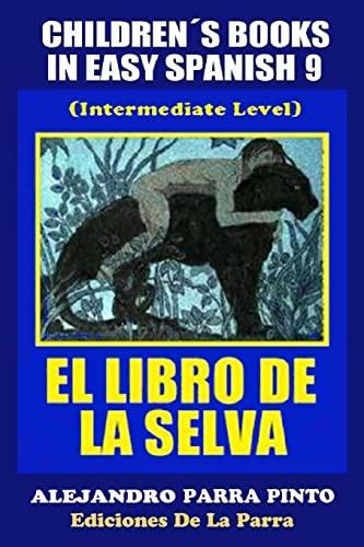 Children s Books In Easy Spanish 9: Parra Pinto, Alejandro