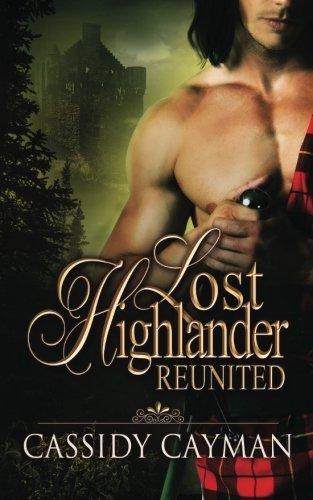 9781503004832: Reunited (Book 2 of Lost Highlander series) (Volume 2)