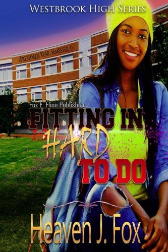 9781503006096: Fitting In: (Is Hard to Do) Book 1 Semester 1 (Westbrook High) (Volume 1)
