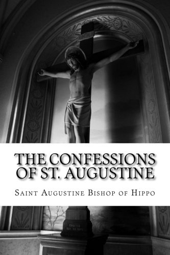 9781503007512: The Confessions of St. Augustine