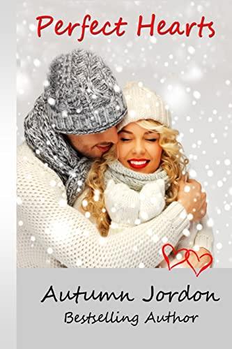 Perfect Hearts (Perfect Love Series) (Volume 2): Autumn Jordon