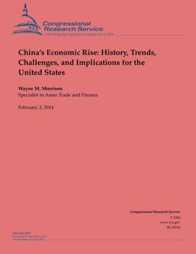 9781503009059: China?s Economic Rise: History, Trends, Challenges, and Implications for the United States