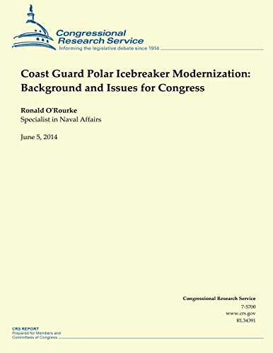 9781503009288: Coast Guard Polar Icebreaker Modernization: Background and Issues for Congress
