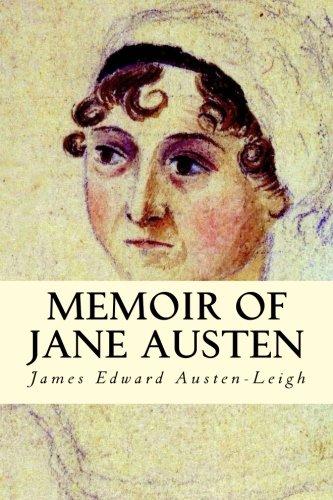 Memoir of Jane Austen: James Edward Austen-Leigh