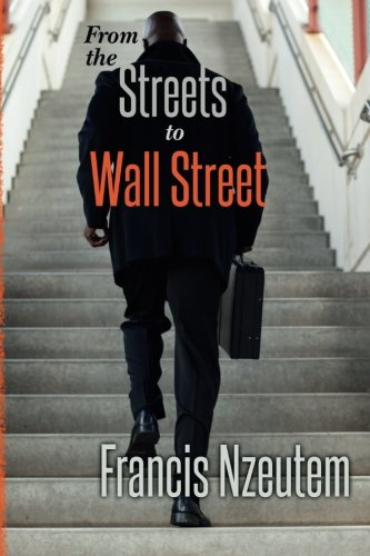 9781503014367: From the Streets to Wall Street