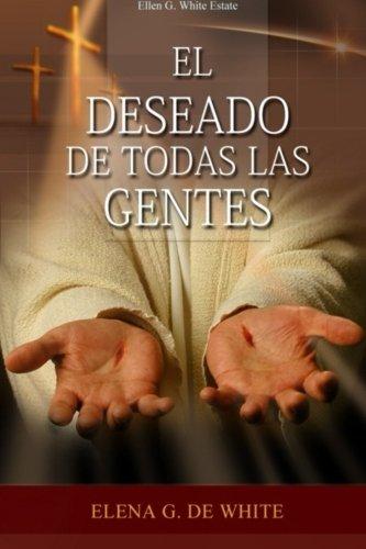 9781503014800: El Deseado de Todas Las Gentes (Spanish Edition)