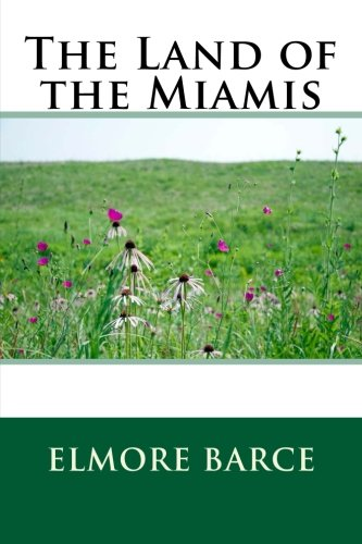 9781503015623: The Land of the Miamis