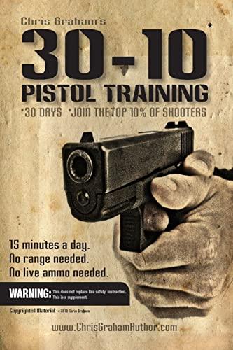 9781503016460: 30-10 Pistol Training