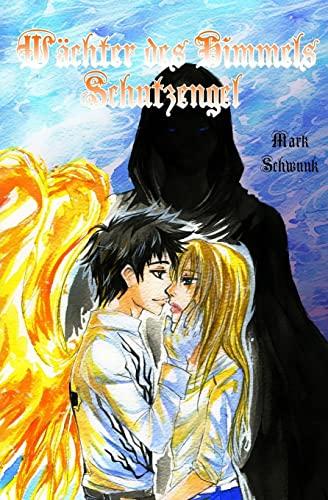 9781503016866: Wächter des Himmels: Schutzengel (Volume 1) (German Edition)