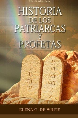 9781503017610: Historia de los patriarcas y profetas