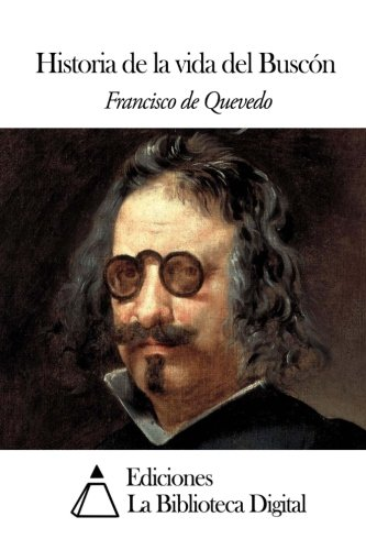 9781503017665: Historia de la vida del Buscón