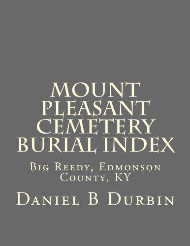 9781503019171: Mount Pleasant Cemetery Burial Index: Big Reedy, Edmonson County, KY