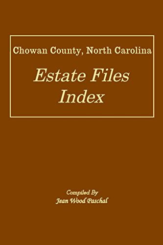 Chowan County, North Carolina Estate Files Index: Paschal, Jean Wood