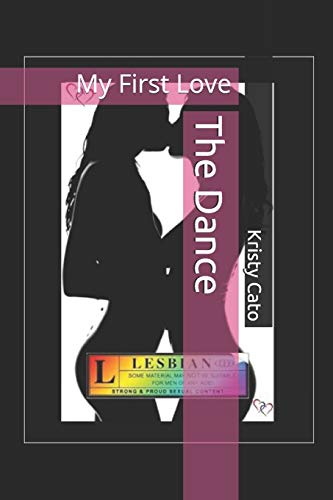 9781503021839: The Dance: My First Love (The Dance Series) (Volume 1)