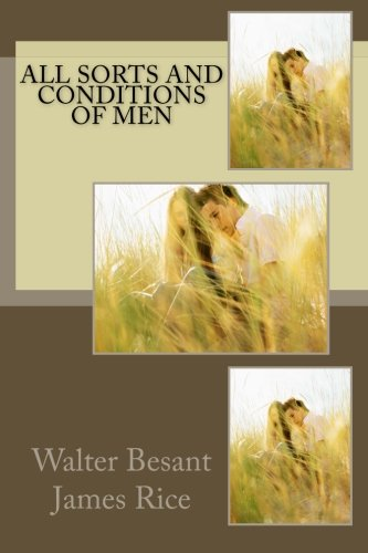 9781503022928: All Sorts and Conditions of Men