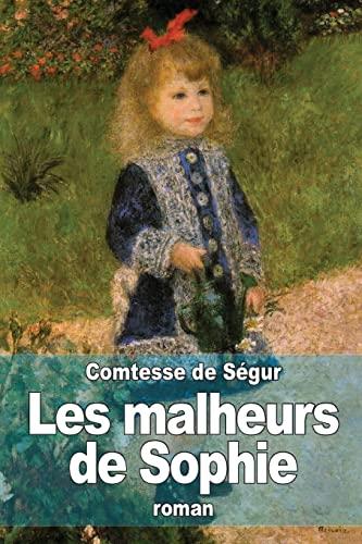 9781503024830: Les malheurs de Sophie (French Edition)