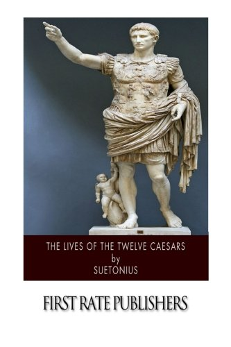 9781503028005: The Lives of the Twelve Caesars