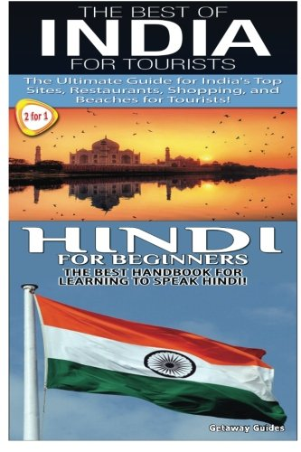 The Best of India for Tourists & Hindi for Beginners (Travel Guide Box Set) (Volume 11): ...