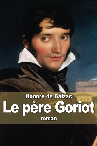 9781503032330: Le père Goriot