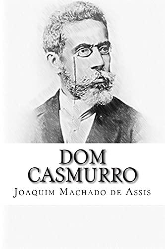 Dom Casmurro (Paperback): Joaquim Machado de