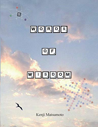 9781503037908: Words of Wisdom: Scrabble as a Second language: how to play expert level Scrabble
