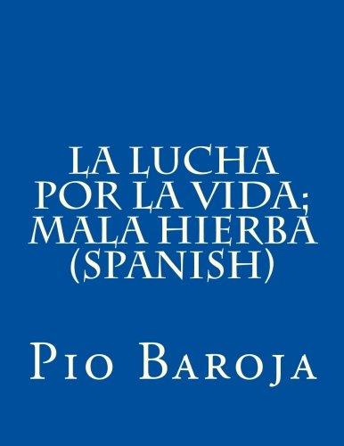 9781503041929: La lucha por la vida; Mala hierba (Spanish) (Spanish Edition)