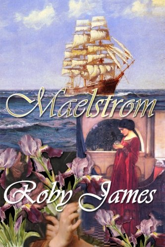 Maelstrom: James, Roby